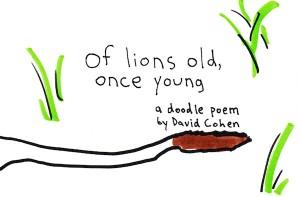 Of Lions Old, A Doodle Poem
