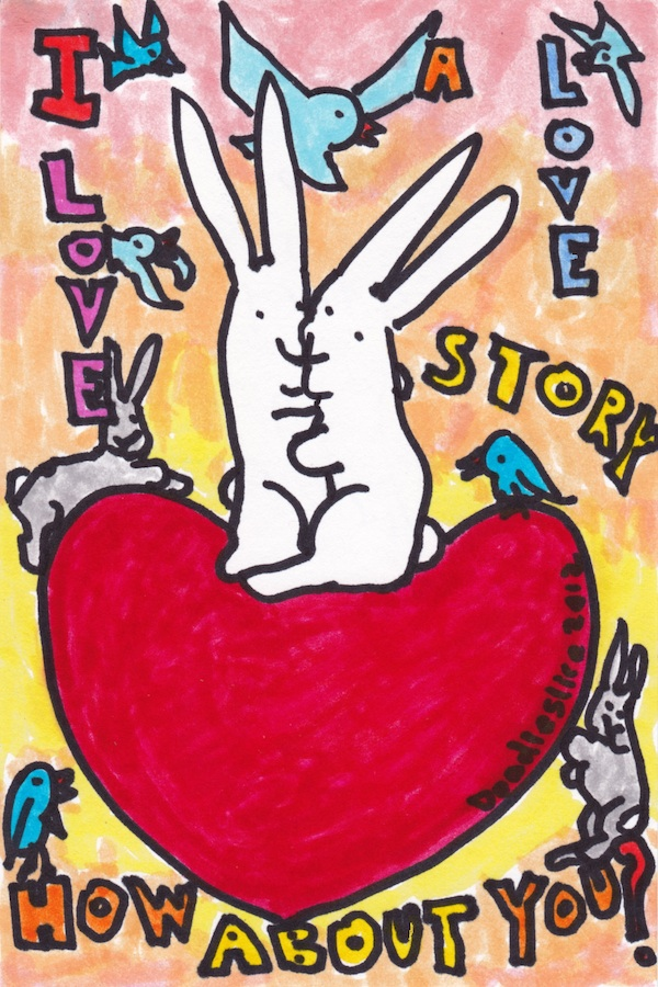 I love a love story - doodle no.1619 by Doodleslice, David Cohen