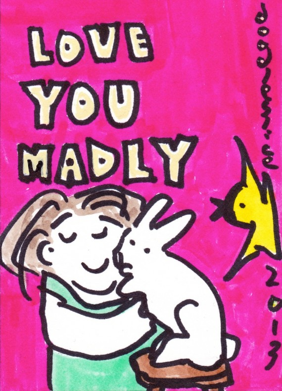 Love You Madly, doodle no 1685 by David Doodleslice Cohen